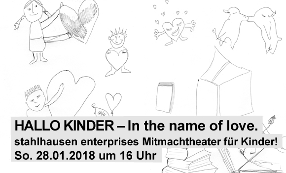 Hallo Kinder – in the name of love.